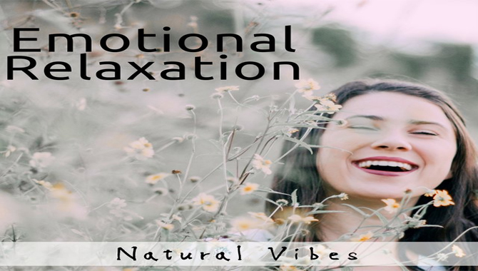 Emotional Relaxation