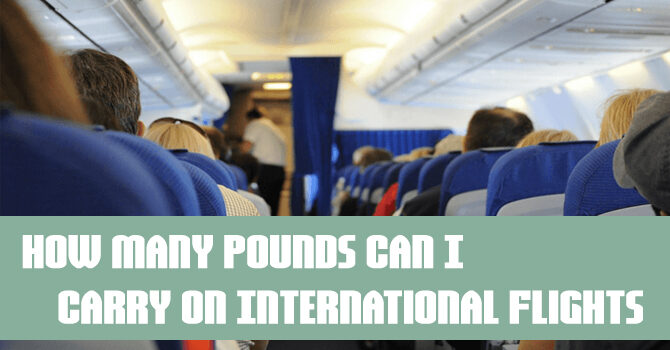 How Many Pounds Can I Carry on International Flights