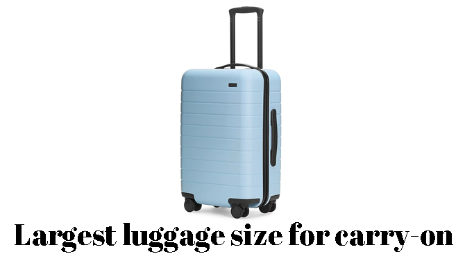 Largest luggage size for carry-on
