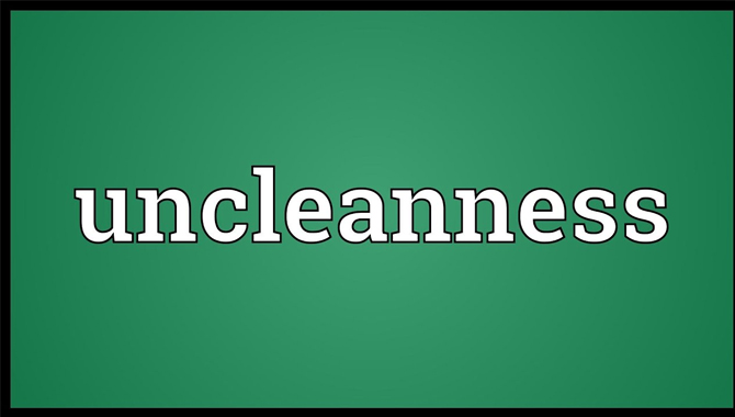 Uncleanness